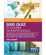 Economia giurisprudenza. 5000 quiz. Per la preparazione ai test di ammissione dell'area economico-giuridica