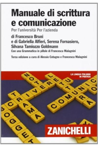 Manuale di scrittura e comunicazione. Per l'Università per l'azienda