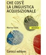 Che cos'è la linguistica acquisizionale - Marina Chini