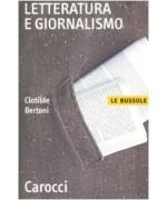 Letteratura e giornalismo - Clotilde Bertoni