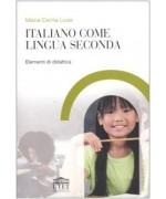 Italiano come seconda lingua. Elementi di didattica