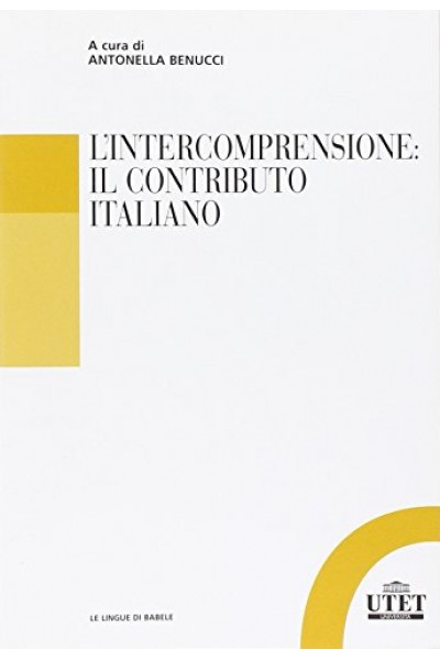 L'intercomprensione. Il contributo italiano