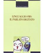 Linguaggio SMS: il parlato digitato