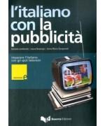 L'italiano con la pubblicità. Imparare l'italiano con gli spot televisivi. Livello elementare. Con DVD - Daniela Lombardo, Laura Nosengo, Anna M. Sanguineti