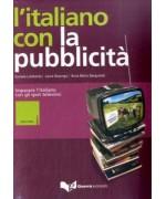 L'italiano con la pubblicità. Imparare l'italiano con gli spot televisivi. Livello intermedio. Con DVD - Daniela Lombardo, Laura Nosengo, Anna M. Sanguineti