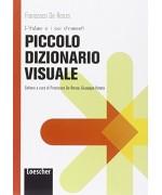 Piccolo dizionario visuale - Francesco De Renzo, Giuseppe Patota