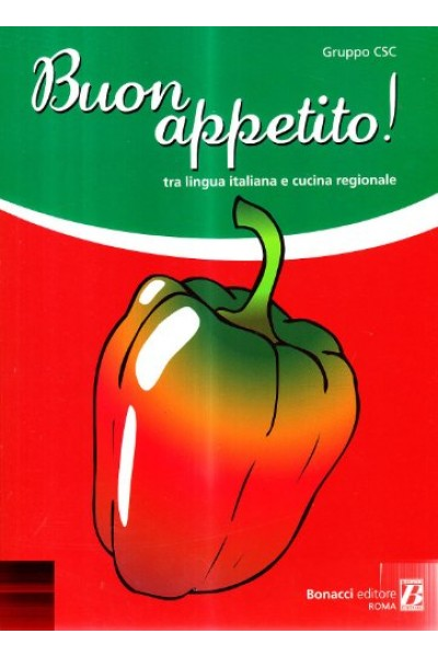 Buon appetito! Tra lingua italiana e cucina regionale