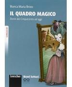 Bravilettori - Il Quadro magico (incl. CD-Audio). Livello B1: Storie Dal Cinquecento AD Oggi