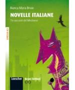 Bravilettori - Novelle italiane (incl. CD-Audio). Livello A2: Tre Racconti Del Medioevo