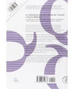 """La valutazione esterna a scuola: da """"vincolo"""" a risorsa didattica. Quaderni della ricerca 10"""