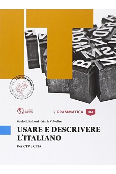 Usare e descrivere l'italiano. Per CTP e CPIA