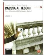 Caccia ai tesori. Corso di lingua e civiltà italiana per stranieri. Con espansione online. Per le Scuole superiori. Con CD-ROM