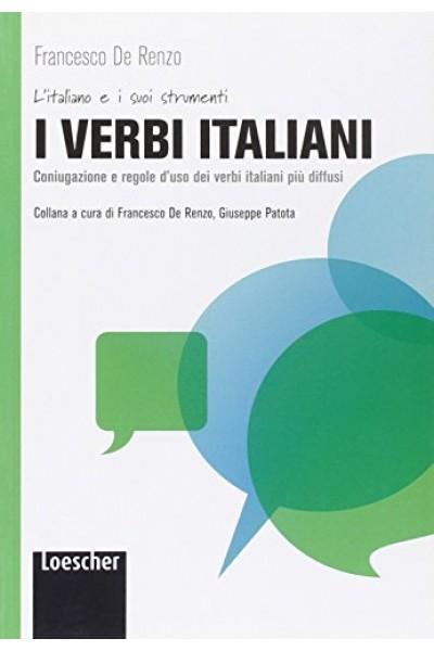 I verbi italiani Collana a cura di Francesco De Renzo, Giuseppe Patota - Loescher