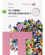 Il libro di grammatica. Per CTP e CPIA - A1-B1