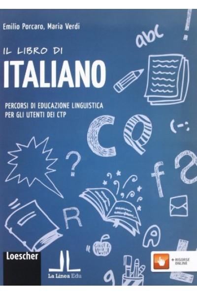 Il libro di italiano. Percorsi di educazione linguistica per gli utenti dei CTP. Con espansione online. Per la Scuola media