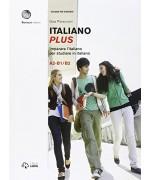 Italiano plus. Imparare l'italiano per studiare in italiano. Livello A2-B1/B2