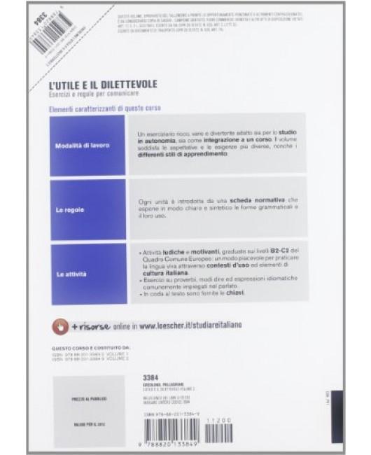 L'utile e il dilettevole. Esercizi e regole per comunicare. Livello B2-C2