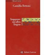 Imparare un'altra lingua. Lezioni di linguistica applicata
