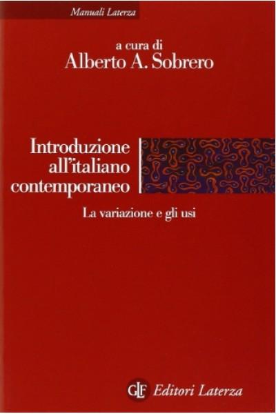 Introduzione all'italiano contemporaneo. La variazione e gli usi