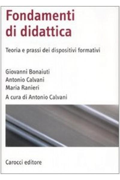 Fondamenti di didattica. Teoria e prassi dei dispositivi formativi