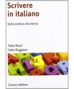 Scrivere in italiano. Dalla pratica alla teoria