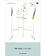 Fiabe italiane: raccolte dalla tradizione popolare durante gli ultimi cento anni e trascritte in lingua dai vari dialetti da Italo Calvino