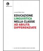Educazione linguistica nella Classe ad Abilità Differenziate