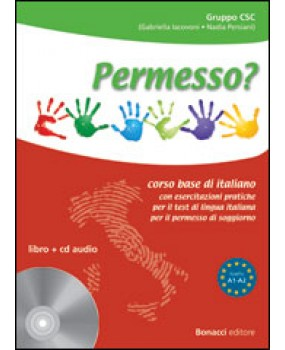 Permesso? Corso base di italiano con esercitazioni pratiche per il test di lingua italiana per il permesso di soggiorno