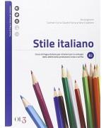 Stile italiano. Corso di lingua italiana per stranieri per lo sviluppo delle abilità per la produzione orale e scritta. Con CD Audio