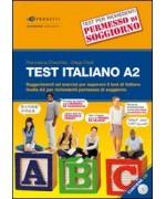 Test italiano A2. Suggerimenti ed esercizi per superare il test di italiano livello A2