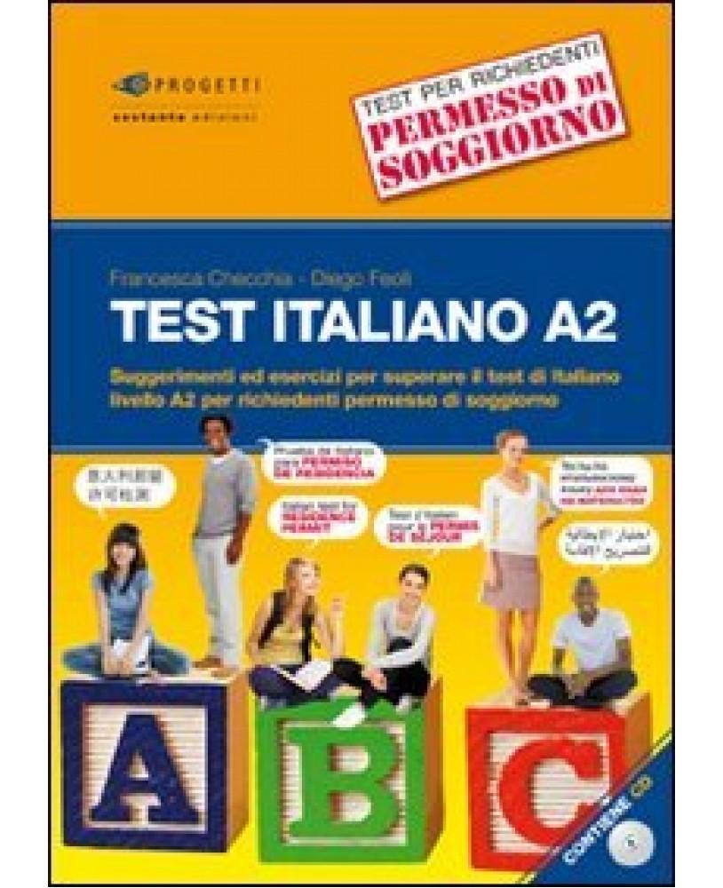 italiano A2. Suggerimenti ed esercizi per superare il test di ...