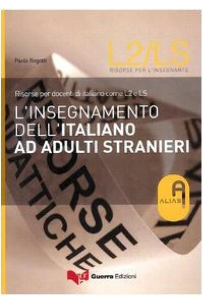 L'insegnamento dell'italiano ad adulti stranieri