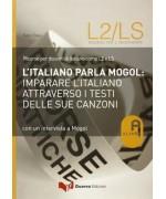 L'italiano parla Mogol. Imparare l'italiano attraverso i testi delle sue canzoni. Con un'intervista a Mogol - Fabio Caon