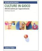Culture in gioco. Attività ludiche per l'apprendimento