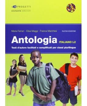 Antologia. Italiano L2. Per le Scuole superiori