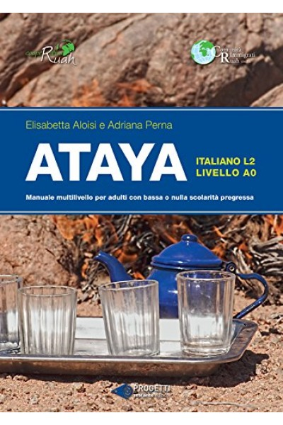 Ataya. Manuale multilivello per adulti con bassa e nulla scolarità pregressa