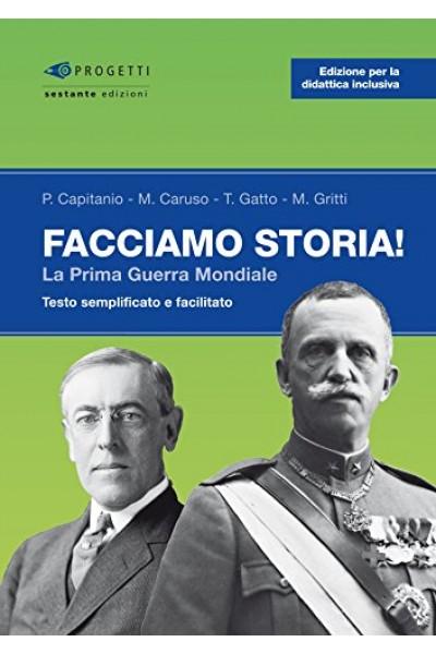 Facciamo storia! La prima guerra mondiale