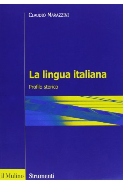 La lingua italiana. Profilo storico
