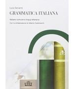 Grammatica italiana. Italiano comune e lingua letteraria