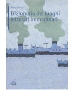 Dizionario dei luoghi letterari immaginari