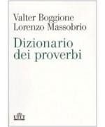 Dizionario dei proverbi di Valter Boggione, Lorenzo Massobrio